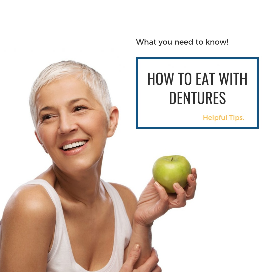 How to eat with dentures yyc denture clinic